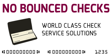 No Bounced Checks | World class check services for all businesses | 1-800-717-1245